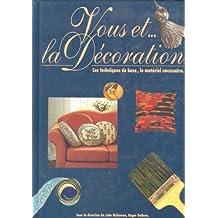 Vous et la décoration
