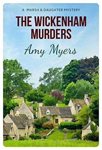 The Wickenham Murders (Marsh & Daughter Book 1) by [Myers, Amy]