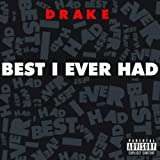Best I Ever Had [Explicit]