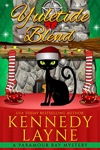 Yuletide Blend (A Paramour Bay Cozy Paranormal Mystery Book 10) by [Layne, Kennedy]
