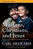 img - for Muslims Christians And Jesus Participant's Guide w/DVD (Curriculum Kit) book / textbook / text book