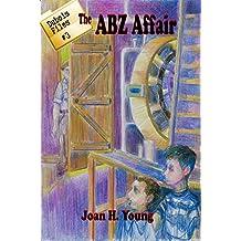 The ABZ Affair (Dubois Files Book 3)