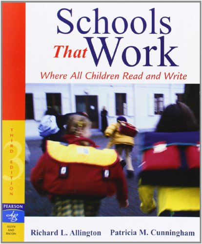 Schools That Work: Where All Children Read and Write (3rd Edition)