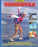 Daredevils, Claire Watts and Robert Nicholson, 158728104X