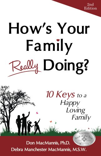 How's Your Family Really Doing? 10 Keys to a Happy Loving Family ()