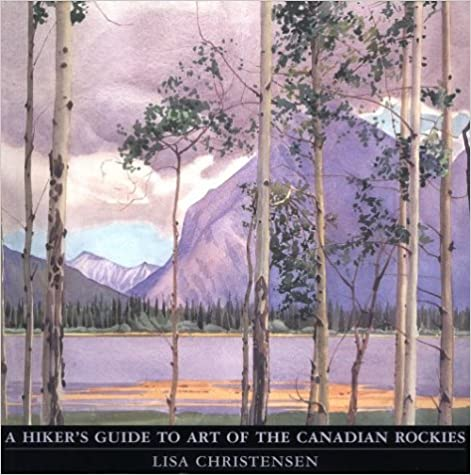 Book Hiker's Guide to Art of the Canadian Rockies