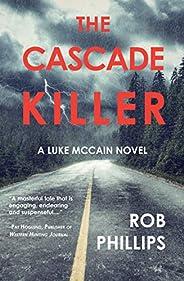 The Cascade Killer (Luke McCain Mysteries Book 1)