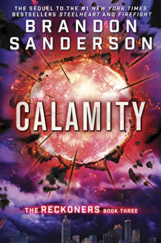Calamity (The Reckoners) by [Sanderson, Brandon]