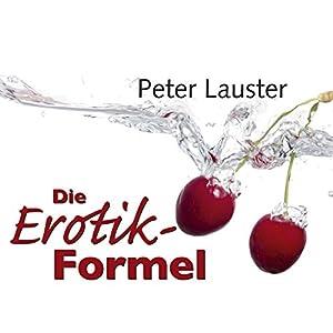 Die Erotik-Formel Hörbuch