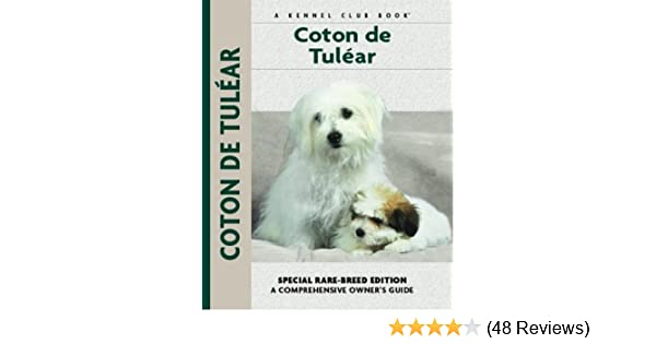Coton De Tulear (Comprehensive Owner's Guide): Wolfgang