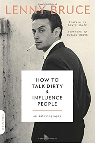 Read online How to Talk Dirty and Influence People: An Autobiography PDF