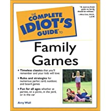 Complete Idiot's Guide to Family Games