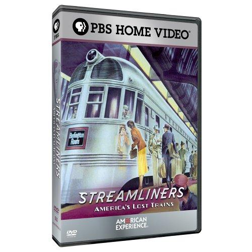 American Experience - Streamliners: America