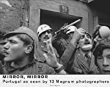 img - for Mirror, Mirror: Portugal As Seen by 13 Magnum Photographers book / textbook / text book