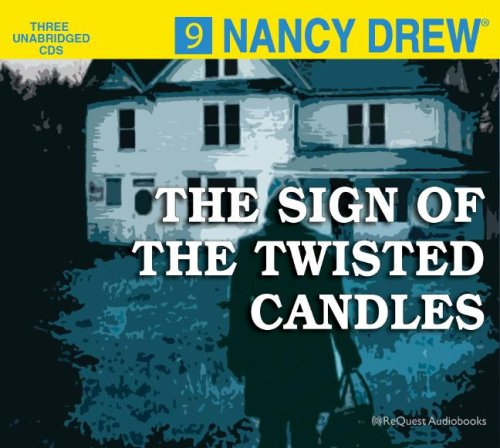 The Sign of the Twisted Candles (Nancy Drew, Book 9) (Reeses Candle)