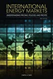 International Energy Markets: Understanding Pricing Policies and Profits