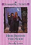 Hide Behind the Moon, Beverly Lewis, 1556618743