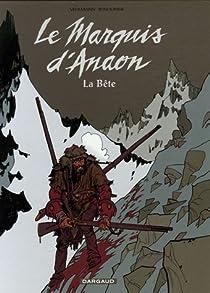 Le Marquis d'Anaon, Tome 4 : La Bête par Vehlmann