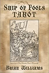 Ship of Fools Tarot: Based on the Art of Sebastian Brant's