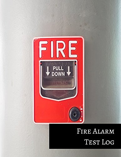 Fire Alarm Test Log
