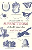 A Pocket Guide to Superstitions of the British Isles (The Pocket Guide)