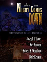 When The Night Comes Down