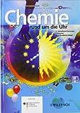 Chemie rund um die Uhr, Axel Fischer and Hans-Jurgen Quadbeck-Seeger, 3527309705