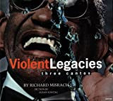 Richard Misrach: Violent Legacies (Three Cantos)
