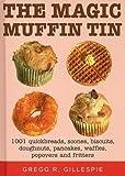The Magic Muffin Tin