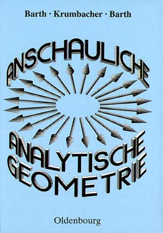 Anschauliche Analytische Geometrie, Lehrbuch