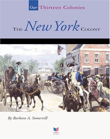 Download The New York Colony (Our Thirteen Colonies) pdf