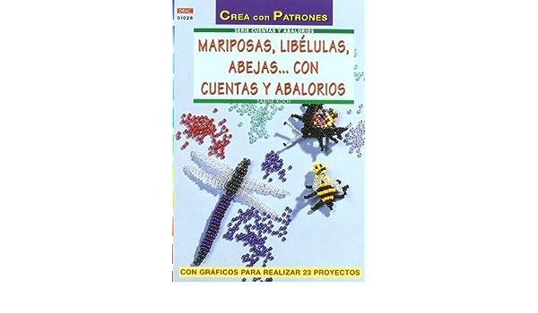 Serie Abalorios nº 28. MARIPOSAS, LIBELULAS, ABEJAS... CON CUENTAS Y ABALORIOS: KOCH(365667): 9788496365667: Amazon.com: Books