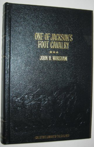 One of Jackson's Foot Cavalry: His Experience and What for sale  Delivered anywhere in USA