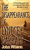 The Disappearance of Lyndsey Barratt, John Wilson, 0061097713