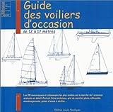 Guide des voiliers d'occasions de 12 à 17 mètres