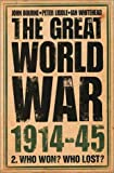 img - for The Great World War 1914-45: Who Won? Who Lost? book / textbook / text book