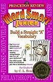 "Word Smart Junior: How to Build a Straight ""A"" Vocabulary"