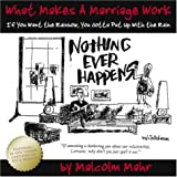 What Makes a Marriage Work?, Malcolm D. Mahr, 1930754477