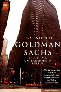 Goldman Sachs. Erfolg als Unternehmenskultur.