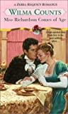 img - for Miss Richardson Comes Of Age (Zebra Regency Romance) book / textbook / text book