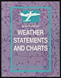 How to Read Weather Statements and Charts, McNeilly, Steve, 0813822386