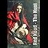 Red Hood: The Hunt (Urban Fairytales Book 1)