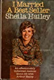 I Married a Best Seller, Sheila Hailey, 038512337X