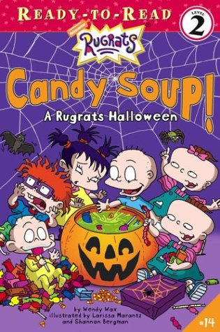 Rugrats Halloween (Candy Soup!: A Rugrats Halloween (Rugrats: Ready-To-Read))
