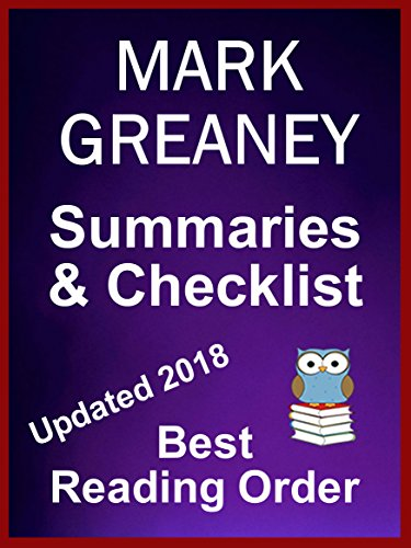 Mark Greaney Books in Order with Summaries - Gray Man and Jack Ryan Jr. Novels Checklist With Summaries: MARK GREANEY novels listed in best reading order with summaries, a checklist and ordering info