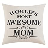 #2: Mom Gifts Mother's Day Gifts World's Most Awesome Mom Quote Print Pillow Covers 18 x 18 Inch for Mother's Day Home Decoration, Best Gifts for Mom's Birthday