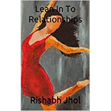Lean In To Relationships: Can trust defeat cultural bias? (A Narcissist's Memoir Book 3)