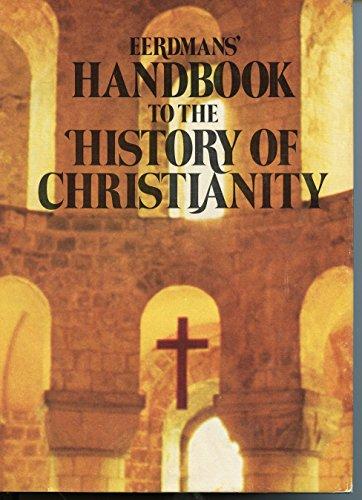 Eerdmans' Handbook to the History of Christianity