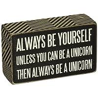 """Los primitivos de Kathy Box Sign, siempre sé tú mismo a menos que puedas ser un unicornio, 3 """"x 5"""""""