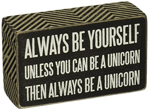 Primitives by Kathy Box Sign, 3-Inch by 5-Inch, Be a Unicorn